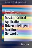 Mission-Critical Application Driven Intelligent