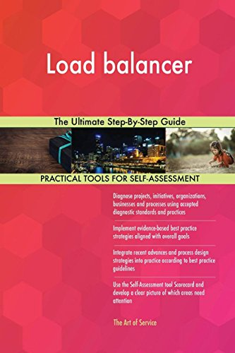 Load Balancer the Ultimate Step-By-Step Guide
