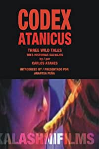 CODEX ATANICUS - Three wild stories / tres historias salvajes (PAL)