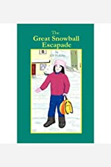 [ { THE GREAT SNOWBALL ESCAPADE } ] by Holiday, J D (AUTHOR) Mar-16-2010 [ Paperback ] Paperback