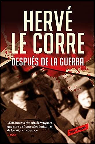 Después de la guerra de Hervé Le Corre