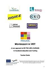 Montessori in VET - Teacher Guide (English Edition)