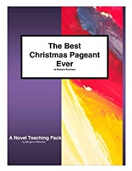 The Best Christmas Pageant Ever: A Novel Teaching Pack