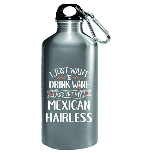Drink Wine Pet My Mexican Hairless Puppy Dog Lover Gift - Water Bottle by My Family Tee