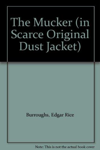 The Mucker (in Scarce Original Dust