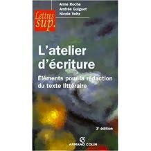 ATELIER D'ÉCRITURE 3ÈME ED. (L')