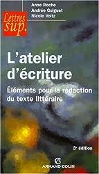 L'atelier d'écriture : Eléments pour la rédaction du texte littéraire