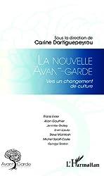 La nouvelle avant-garde: Vers un changement de culture (French Edition)