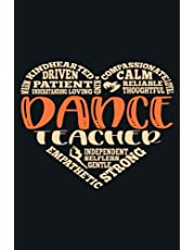Dance Teacher: Dance Notebook Journal Planner Or Diary ( Lined Paper | 6x9 | 110 pages) To Write In School, Kids & Students | Record Stories About Your Work Or Hobbies | Gifts For Dance Lovers Or Dancer