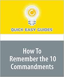how to remember the 10 commandments