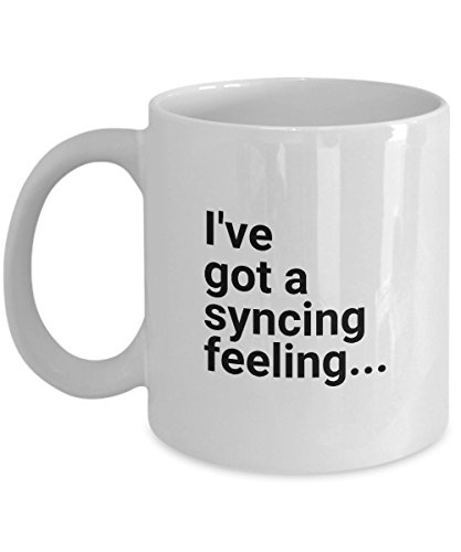 I've got a syncing feeling... Funny Coffee Mugs for Work - Joke Cups for Office ()