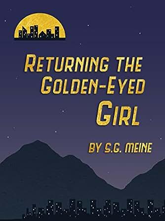 Returning the Golden-Eyed Girl