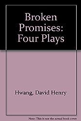 Broken Promises: Four Plays