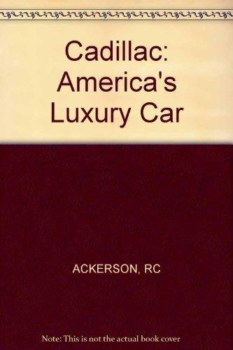 Cadillac: America's Luxury Car