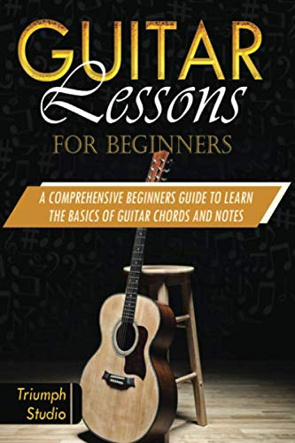 Guitar Lessons For Beginners: A Comprehensive Beginner
