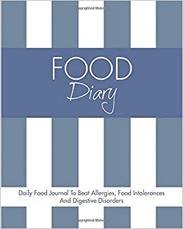 food diary daily food journal to beat allergies food intolerances