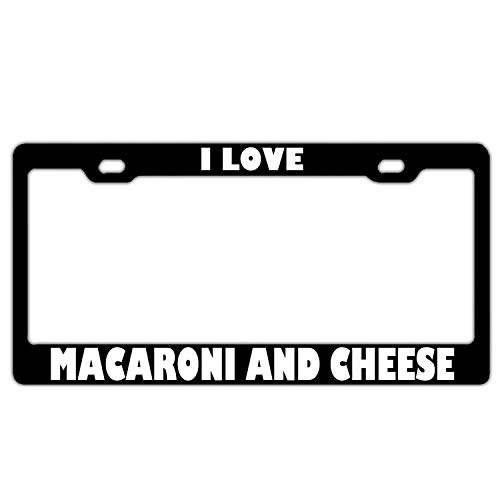 Hopes's Aluminum License Plate Frame Humor License Tag Holder Funny Auto Frame Cover 2 Holes and Screw - I Love Macaroni and Cheese Black