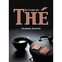 Le livre du Thé (French Edition)