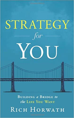Amazon Strategy For You Building A Bridge To The Life You Want