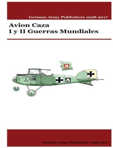Avion Caza I y II Guerras Mundiales (Spanish Edition) [Mr Gustavo Uruena A] (Tapa Blanda)