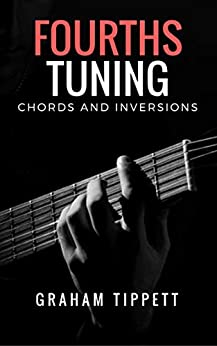 Fourths Tuning: Chords and Inversions (English Edition) por [Tippett, Graham]