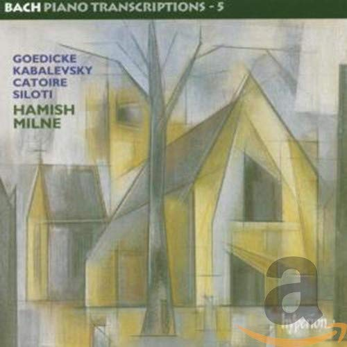 Bach Piano Transcriptions Max 64% OFF SALENEW very popular Vol. 5: Goedicke Kabalevsky Catoi