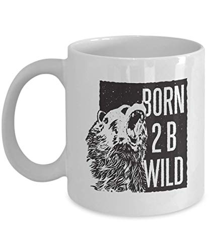 Confident Coffee Mug - Born 2 B Wild - Bravery Bear Reminder Empowerment Encouragement Confidence Optimism Men Women Boy Girl Sibling 11 -