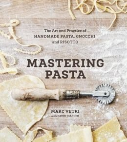 the-art-and-practice-of-handmade-pasta-gnocchi-and-risotto-mastering-pasta-hardback-common