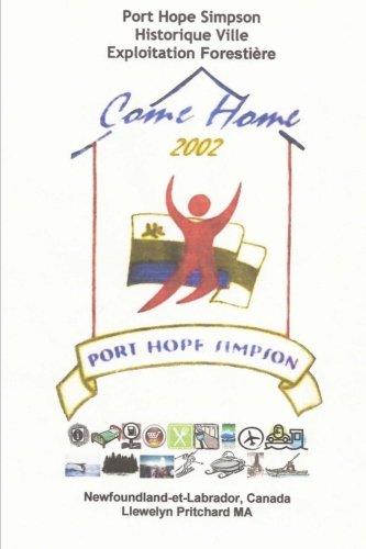 Port Hope Simpson Historique Ville Exploitation Forestiere: Newfoundland et Labrador, Canada (Port Hope Simpson Mysteres) (Volume 10)  [Pritchard MA, Llewelyn] (Tapa Blanda)