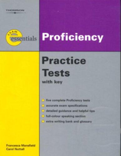 [R.e.a.d] Exam Essentials: Proficiency Practice Tests: CPE (with Answer Key) (Thomson Exam Essentials) [D.O.C]