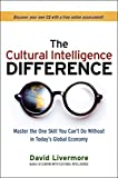 Image of The Cultural Intelligence Difference: Master the One Skill You Can't Do Without in Today's Global Economy