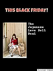 The Japanese Love Doll Deal: This Black Friday
