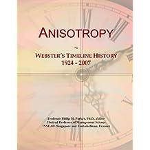 Anisotropy: Webster's Timeline History, 1924 - 2007