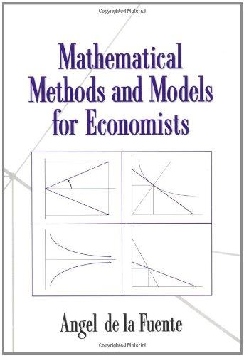 Mathematical Methods And Models For Economists [Pdf/ePub] eBook