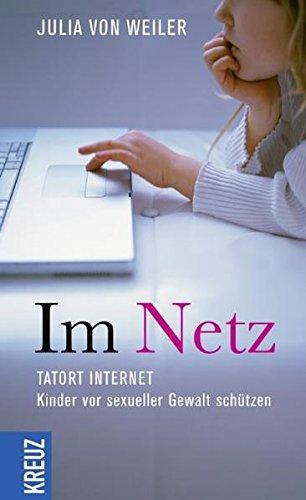Im Netz: Tatort Internet - Kinder vor sexueller Gewalt schützen