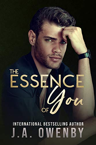 The Essence of You by [Owenby, J.A.]