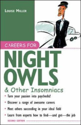 Careers for Night Owls & Other Insomniacs, 2nd Ed.