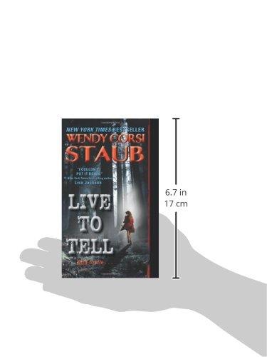 Live To Tell Wendy Corsi Staub 9780061895067 Amazon Books