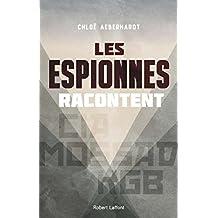 Les Espionnes racontent (French Edition)