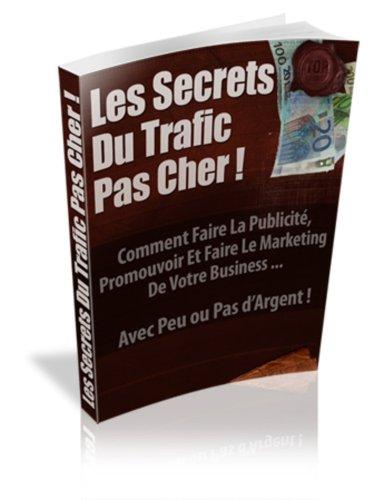 Les secrets du trafic pas chère (French Edition)