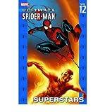Ultimate Spider-Man Vol. 12 : Superstars