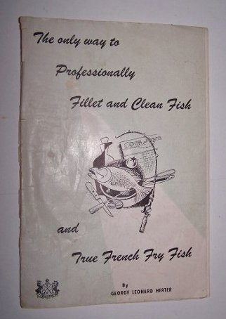 The only way to Professionally Fillet and Clean Fish and True French Fry Fish