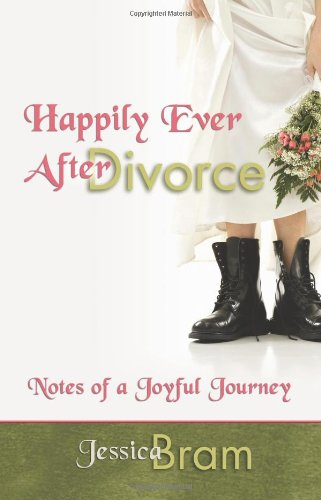 Happily Ever After Divorce: Notes of a Joyful Journey