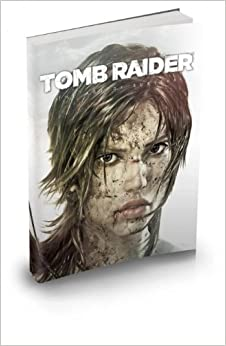 Book Tomb Raider. The art of survival