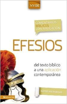 Comentario Biblico Con Aplicacion NVI Efesios: del Texto