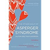 Other Half of Asperger Syndrome: A Guide to Living in an Intimate Relationship...