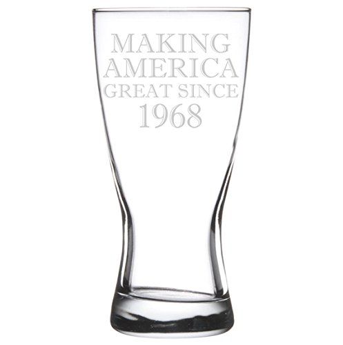 15 oz Beer Pilsner Glass Making America Great Since 1968 50th Birthday