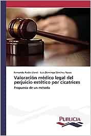 Valoración médico legal del perjuicio estético por cicatrices