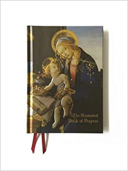 The Illustrated Book of Prayer: Poems, Prayers and Thoughts for Every Day (Foiled Gift Books)