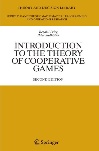 Introduction to the Theory of Cooperative Games (Theory and Decision Library C)